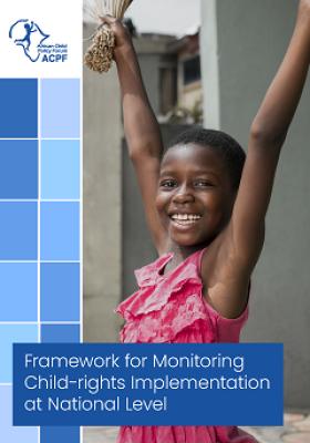 Framework for Monitoring Child-rights Implementation at National Level
