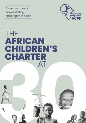 The African Children's Charter at 30:Three decades of implementing child rights in Africa