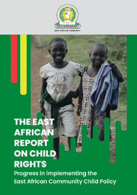 THE EAST AFRICAN REPORT ON CHILD RIGHTS