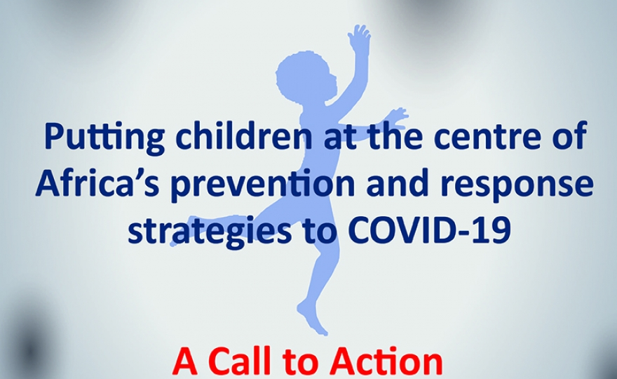 ACPF issues a Call to Action: Putting children at the centre of Africa's prevention and response strategies to COVID-19